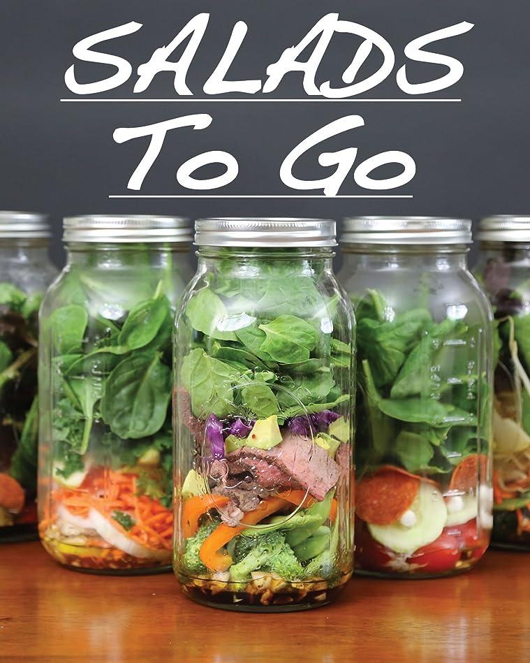 するだろうパネル拮抗Salads To Go (English Edition)