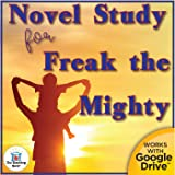 Novel Study Book Unit for Freak the Mighty by Rodman Philbrick Printable or for Google Drive™ or Google Classroom™