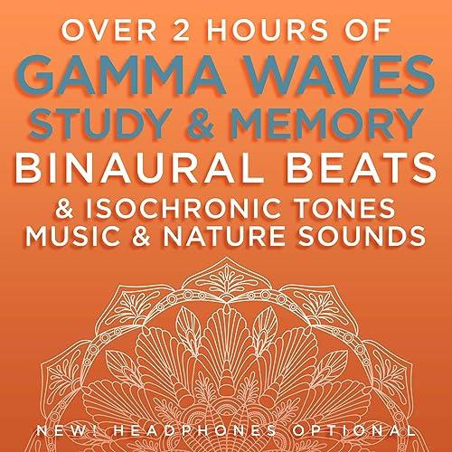 Over 2 Hours of Gamma Waves Study & Memory Binaural Beats