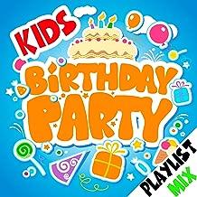 Kids Birthday Party Playlist Mix