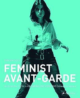 Feminist Avant-Garde of the 1970s