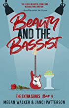 Beauty and the Bassist (The Extra Series Book 9)