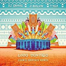 Loco Contigo (Cedric Gervais Remix)