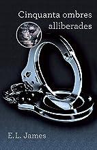 Cinquanta ombres alliberades (Cinquanta ombres 3) (Catalan Edition)