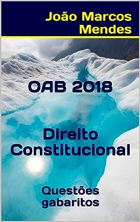 OAB - Direito Constitucional - 2018: Questões com gabarito oficial