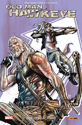 Old Man Hawkeye: Bd. 2: Das Vermächtnis
