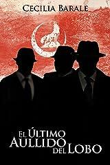 El Último Aullido del Lobo (Spanish Edition) Kindle Edition