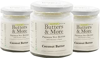 Butters & More Vegan All Natural Coconut Butter (Pack of 3x200G) Keto & Diabetic Friendly. Unsweetened Single Ingredient N...