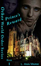 Prince's Reward: Book 1 (The Other World Order)