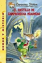 El Castillo De Zampachicha Miaumiau/ Cat and Mouse in a Haunted House (Geronimo Stilton) (Spanish Edition)