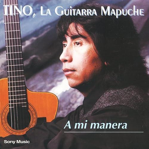 El Padrino de Tino, La Guitarra Mapuche en Amazon Music - Amazon.es