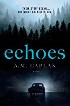 Echoes: A Supernatural Thriller (Echoes Trilogy Book 1)