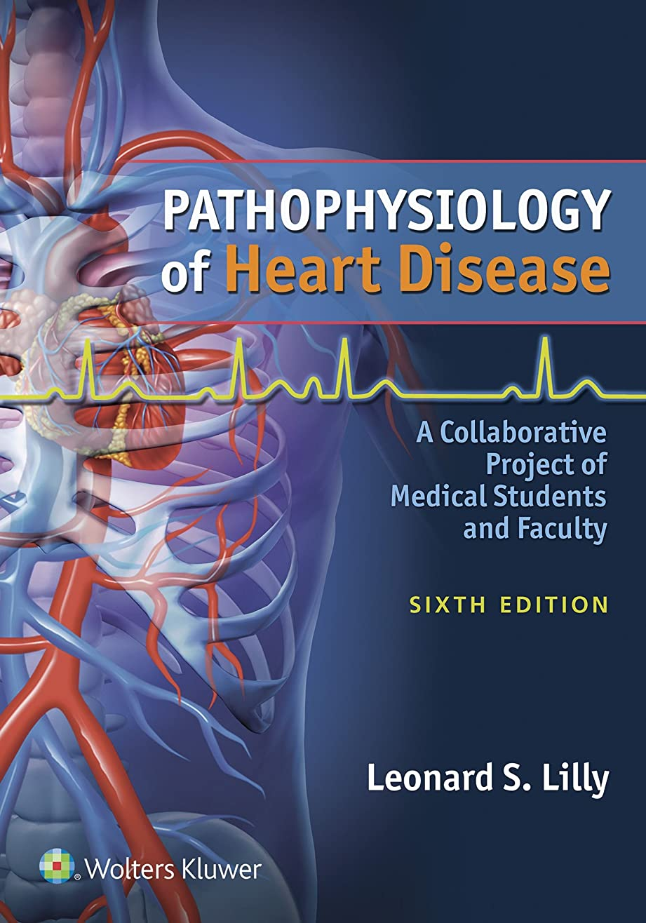 鮫揺れる衝突Pathophysiology of Heart Disease: A Collaborative Project of Medical Students and Faculty (English Edition)