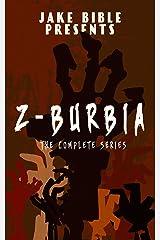 Z-Burbia: The Complete Series Boxset: Books 1-6 Kindle Edition