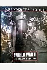 War Under the Pacific (World War II S.) Hardcover