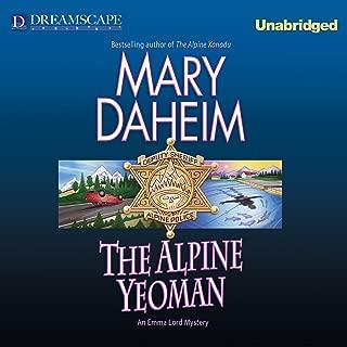 The Alpine Yeoman: Emma Lord Mystery, Book 25