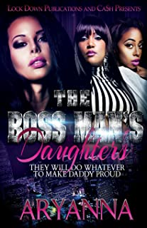 The Boss Man's Daughters