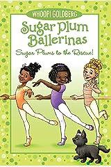 Sugar Plums to the Rescue! (Sugar Plum Ballerinas series Book 5) Kindle Edition