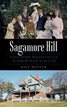 Sagamore Hill: Theodore Roosevelt's Summer White House