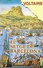 Setge De Barcelona, El