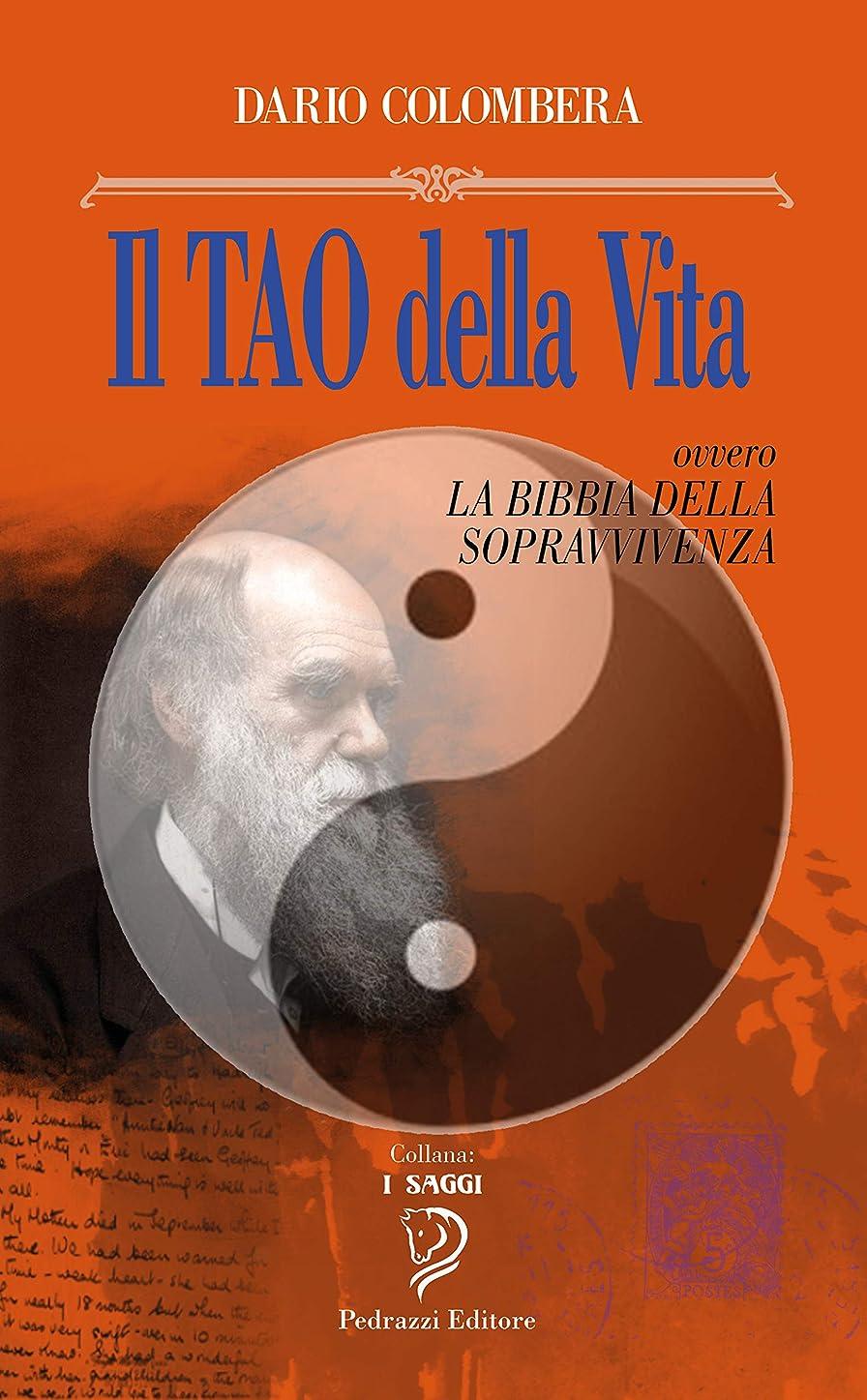 推進、動かす部分達成可能IL TAO DELLA VITA: La Bibbia della sopravvivenza (I Saggi Vol. 3) (Italian Edition)