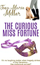 The Curious Miss Fortune