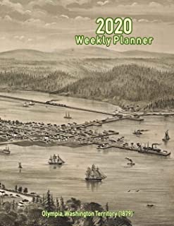 2020 Weekly Planner: Olympia, Washington Territory (1879): Vintage Panoramic Map Cover