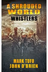 A Shrouded World - Whistlers : A Jack Walker and Michael Talbot Adventure Kindle Edition