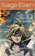 Power of invulnerable: Super Cold Ice Flame (Swedish Edition)