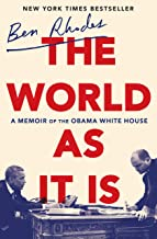 [Ben Rhodes] The World as It is: A Memoir of The Obama White House - Hardcover