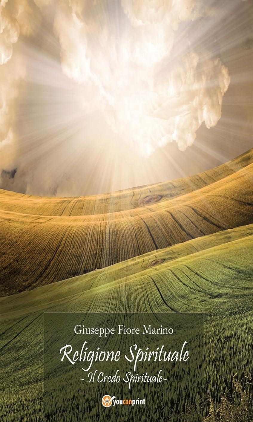 簡略化するリゾートサンドイッチReligione Spirituale: Il credo Spirituale (Italian Edition)