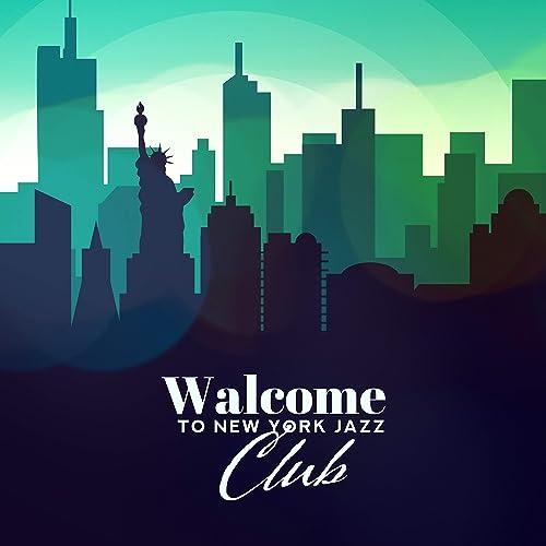 Walcome To New York Jazz Club 2019 Instrumental Swing Jazz