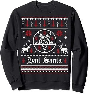 Hail Santa Ugly Christmas Sweater - Sweatshirt