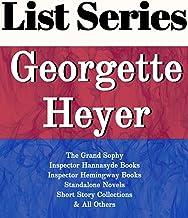 GEORGETTE HEYER: SERIES READING ORDER: THE GRAND SOPHY, INSPECTOR HANNASYDE BOOKS, INSPECTOR HEMINGWAY BOOKS, STANDALONE N...