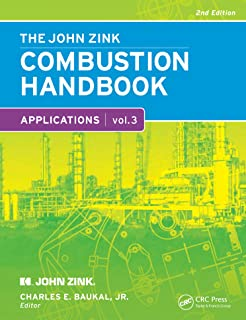 The John Zink Hamworthy Combustion Handbook: Volume 3 � Applications (Industrial Combustion) (English Edition)