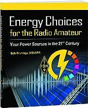 Energy Choices for the Radio Amateur