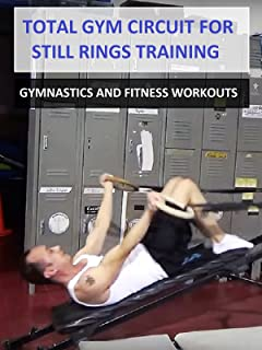 Total Gym Circuit for Still Rings Training - Gymnastics and Fitness Workouts