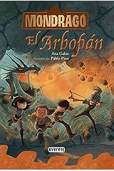 Mondragó. El Arbopán. Libro 5 (Spanish Edition) Kindle Edition