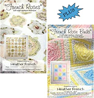Bundle of 2 Items: French Roses Quilt Pattern & French Rose Buds Quilt Pattern, by Heather French, Unique and Easy Soft (Raw) Edge Applique 57