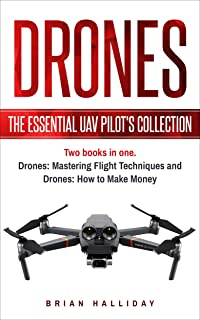 Drones: The Essential UAV Pilot's Collection: Two bo