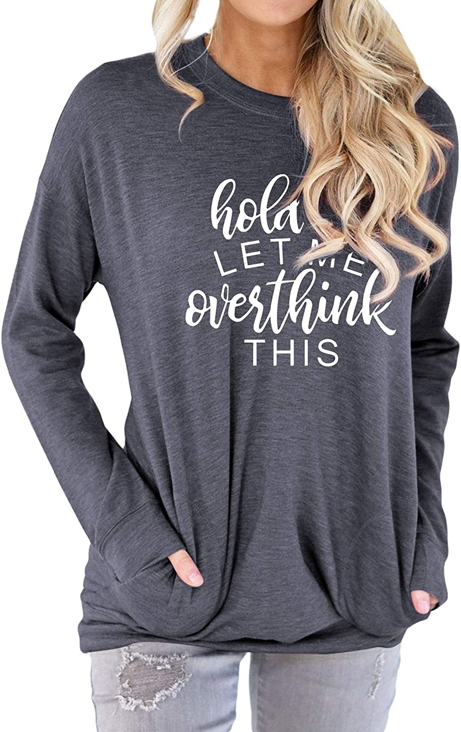 Hubery Women Hold on Let Me Overthink This Print Long Sleeve Sweatshirts with Pockets