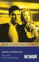 Jessica Andersen Bestseller Collection 201204/Ricochet/At Close Ra (Bear Claw Creek Crime Lab)