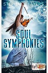 Soul Symphonies: A Children of Chaos Series Novella Kindle Edition