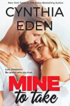 Mine To Take (Mine- Romantic Suspense Book 1) (English Edition)