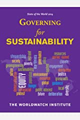 State of the World 2014: Governing for Sustainability Kindle Edition
