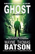 GHOST (GHOST: John Spector Novel Book 1)
