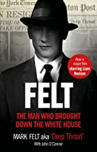 Felt: The Man Who Brought Down the White House – Now a Major Motion Picture