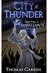 City of Thunder (Gifts of Vorallon Book 2) Kindle Edition
