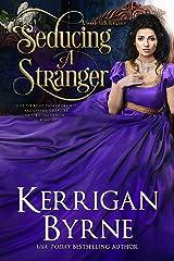 Seducing a Stranger: Goode Girls Book 1 and Victorian Rebels Book 7 (A Goode Girls Romance) Kindle Edition