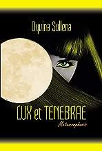 Lux et Tenebrae (Metamorphosis Series Vol. 3) (Italian Edition)
